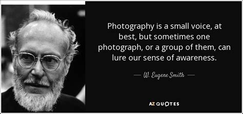 top  quotes   eugene smith   quotes