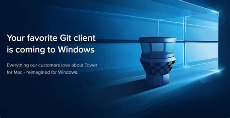This is the most recent maintained build. Git client Tower is coming to Windows 10 - MSPoweruser