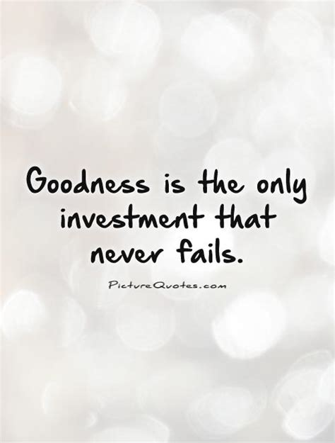 goodness    investment   fails picture