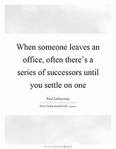 When someone le... Office Leaves Quotes