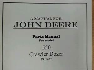 John Deere Jd 550 Crawler Dozer Parts Manual Pc1437