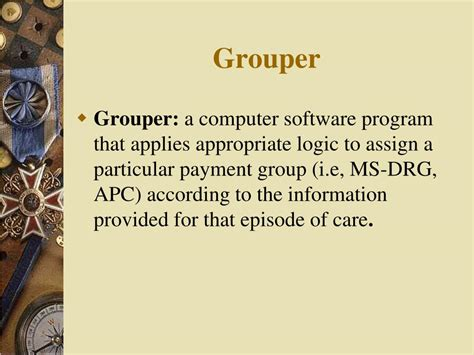 grouper ppt overview powerpoint presentation software drg logic ms