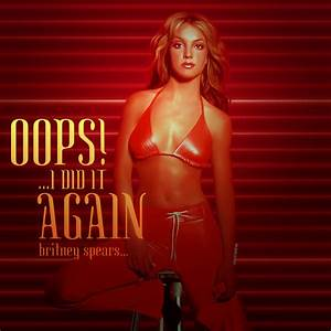 Britney Spears - Ooop!... I Did It Again by NUKEedits on ...