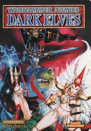 warhammer armies dark elves  edition  jervis johnson