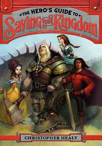 Book Review  The Hero U0026 39 S Guide To Saving Your Kingdom By