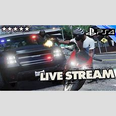 Gta 5 Ps4  Police The Streets Gta Online!! Live Stream W Crew Youtube