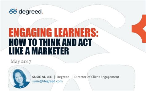 Engaging Leaners How To Think And Act Like A Marketer