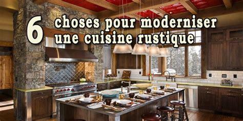 r駭 une cuisine rustique 6 choses pour moderniser une cuisine rustique