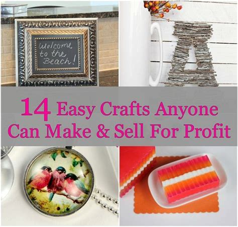 14 Easy Crafts Anyone Can Make And Sell For Profit Saving