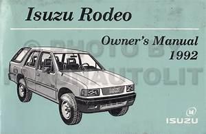 1992 Isuzu Rodeo Owners Manual Original Oem Owner User Guide Book