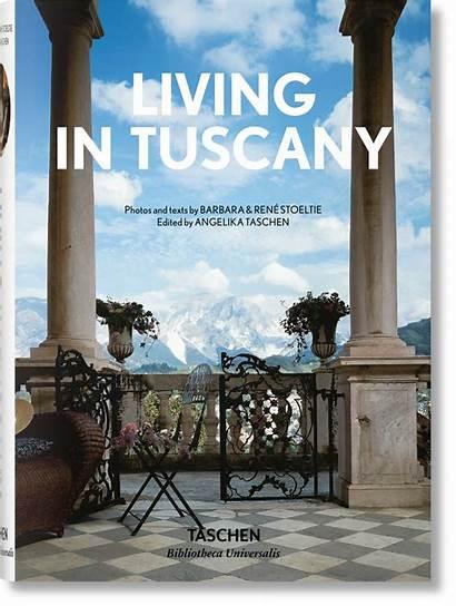 Tuscany Living Taschen Universalis Bibliotheca Books Homes
