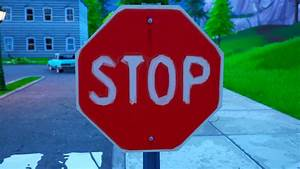 Fortnite, Stop, Signs, Where, To, Destroy, Stop, Signs, With, The, Catalyst, Outfit, In, Season, 10
