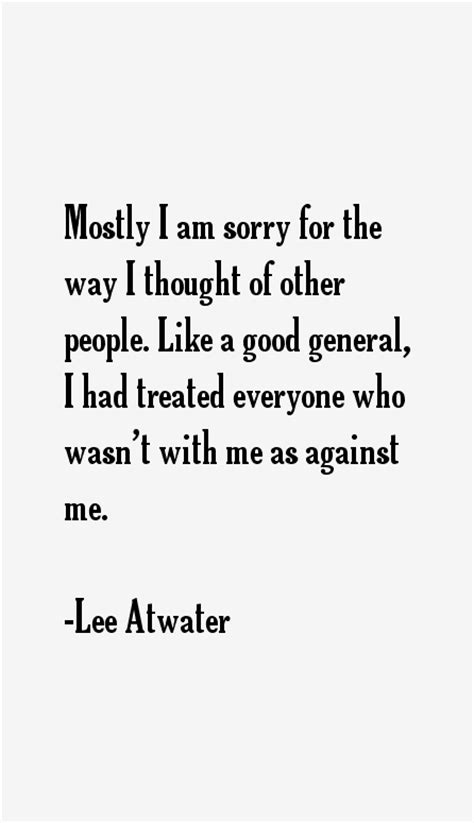 Lee Atwater Quotes & Sayings