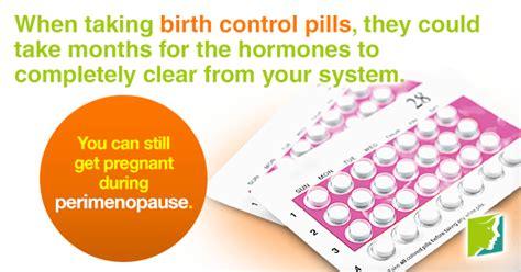 starting menopause  birth control
