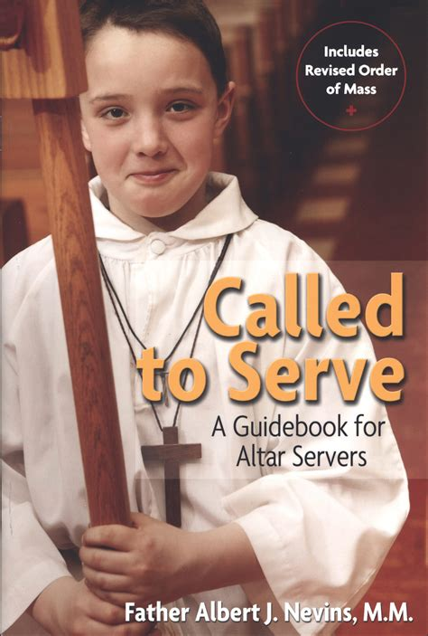 0026555700 called to serve benziger high called to serve a guidebook for altar servers