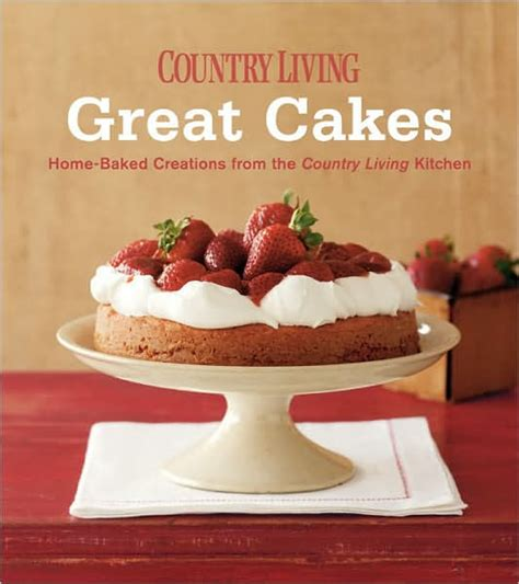 country kitchen cakes country living great cakes home baked creations from the 2746