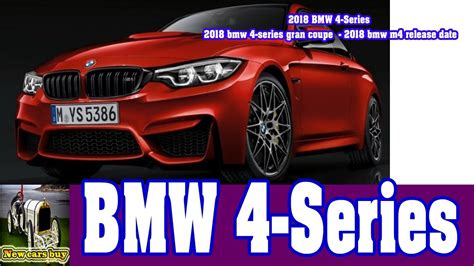 M4 Gran Coupe Release Date by 2018 Bmw 4 Series 2018 Bmw 4 Series Gran Coupe 2018