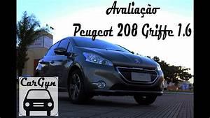 Avalia U00e7 U00e3o Do Peugeot 208 Griff U00e9 1 6