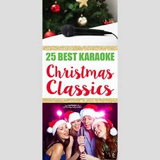 25 Best Karaoke Christmas Songs  Happiness Is Homemade