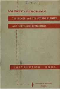 Massey Ferguson 728 Ridger  U0026 726 Potato Planter With