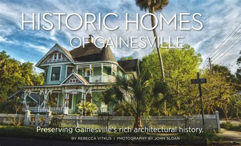 historic homes of gainesville home living in greater gainesville