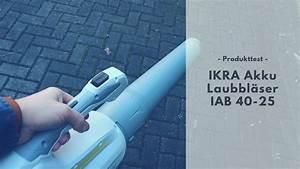 Laubbläser Akku Test : ikra akku laubbl ser iab 40 25 im test ~ Orissabook.com Haus und Dekorationen