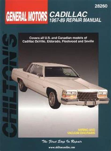 car repair manuals online free 2001 cadillac seville security system 1967 1989 cadillac deville eldorado fleetwood seville chilton repair manual