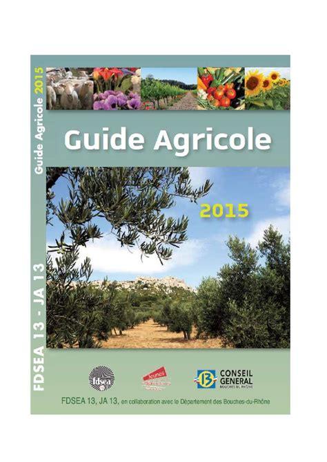 chambre agriculture 81 calaméo guide agricole des bouches du rhone 2015