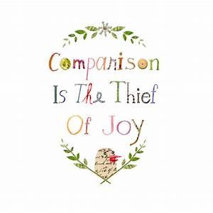 comparison is the thief of joy print a little birdie told me