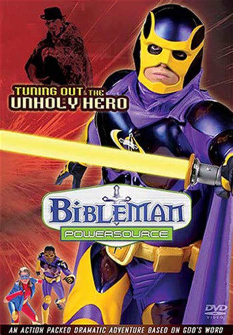 bibleman powersource series  tuning   unholy hero