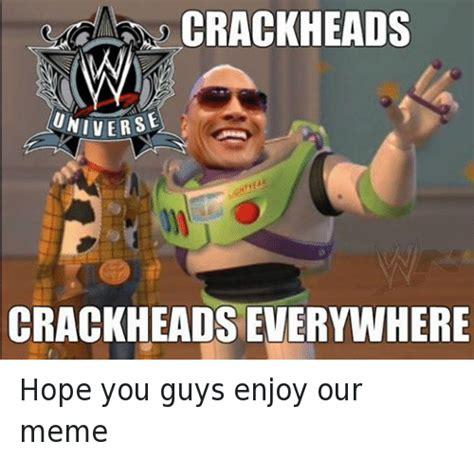 Crack Meme - crackhead memes on sizzle head and cracked