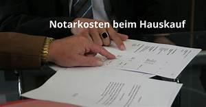 Notarkosten Berechnen Hauskauf : wie hoch sind die notarkosten beim hauskauf ~ Themetempest.com Abrechnung