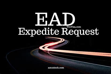 uscis ead expedite request financial loss medical reason