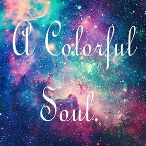Colorful Galaxy Quotes. QuotesGram