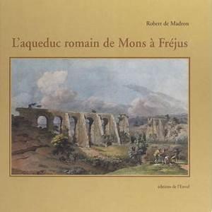 1998 En Chiffre Romain : l 39 aqueduc romain de mons fr jus achat livre ou ebook ~ Voncanada.com Idées de Décoration