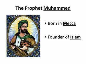CHAPTER 10 The Muslim World - ppt video online download