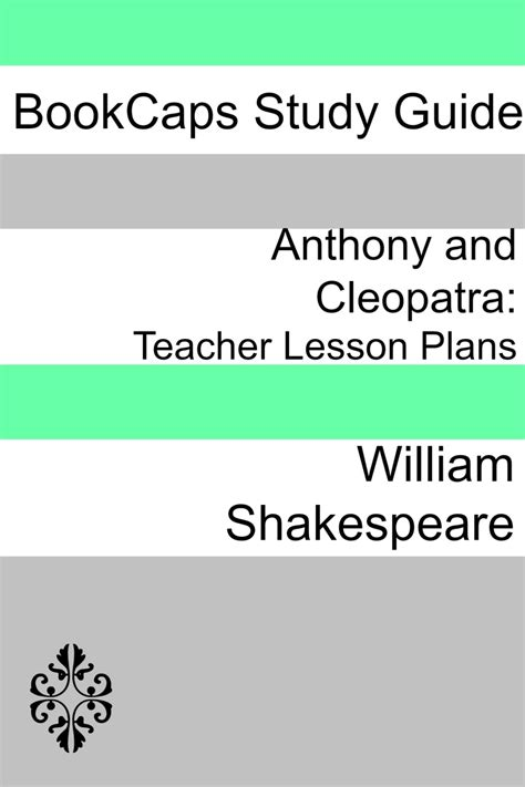 shakespeare lesson plans anthony and cleopatra