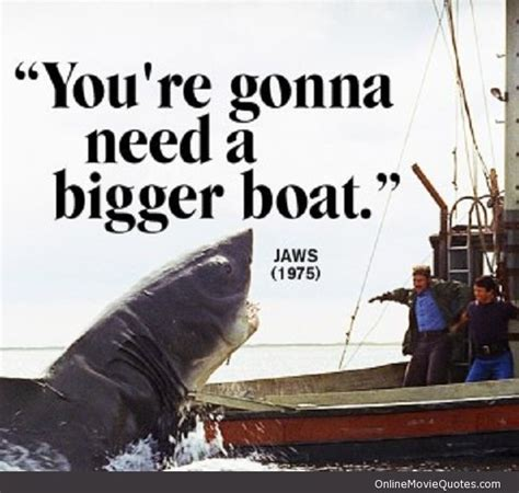Jaws Bigger Boat Quote by 43 Best Jaws Images On Pinterest Sharks Horror Films