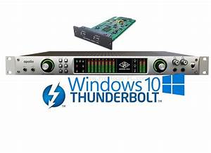 Universal Audio Release Thunderbolt Drivers For Windows 10 ...