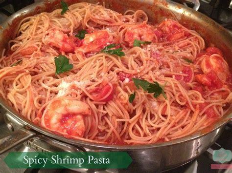 spicy shrimp pasta perfectly spicy shrimp pasta recipe close to home