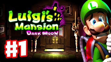 Luigis Mansion Dark Moon Gameplay Walkthrough Part 1