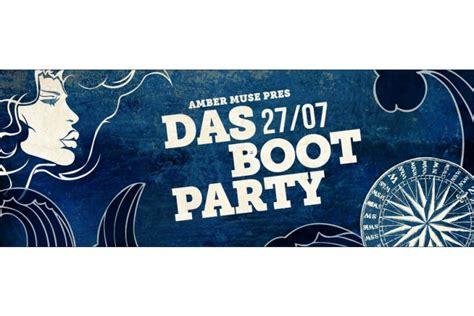 27. jūlijā Amber Muse piedāvā ballīti Das Boot uz kuģa ...