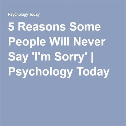 Sorry Say Never Some Reasons Quotes Why