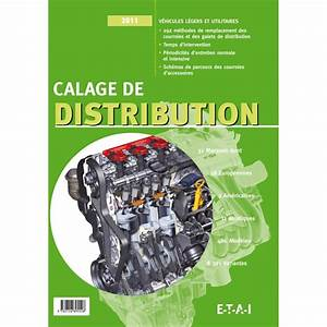 Calage De Distribution : calage de distribution 11 revue technique auto ~ Gottalentnigeria.com Avis de Voitures