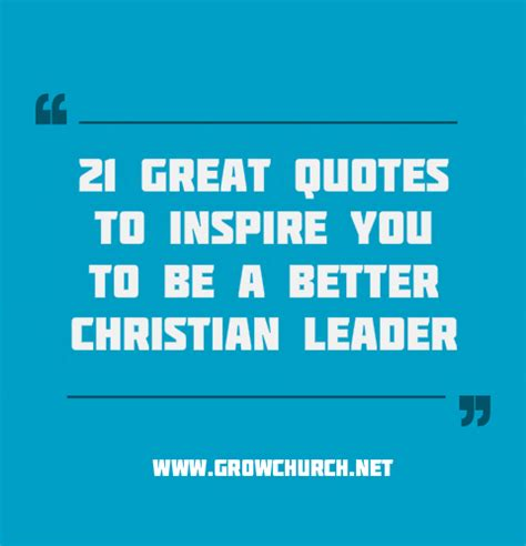 greatest christian leadership quotes