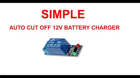 simple auto cut   battery charger youtube