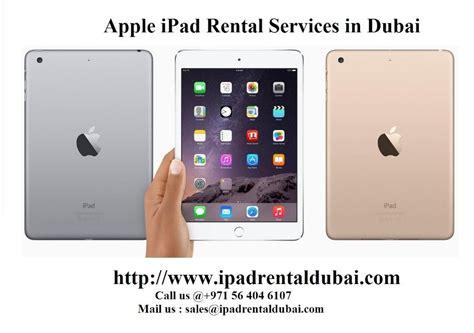 ipad hire dubai rent  ipad ipad rental lease hire