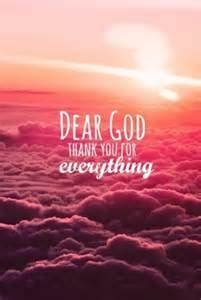 Dear God, Thank You For Everything Pictures, Photos, and