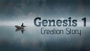 Genesis 1 - Creation Story