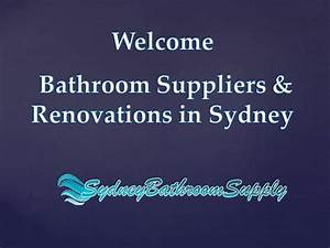 Bathroom suppliers renovations in sydney authorstream for Bathroom companies sydney